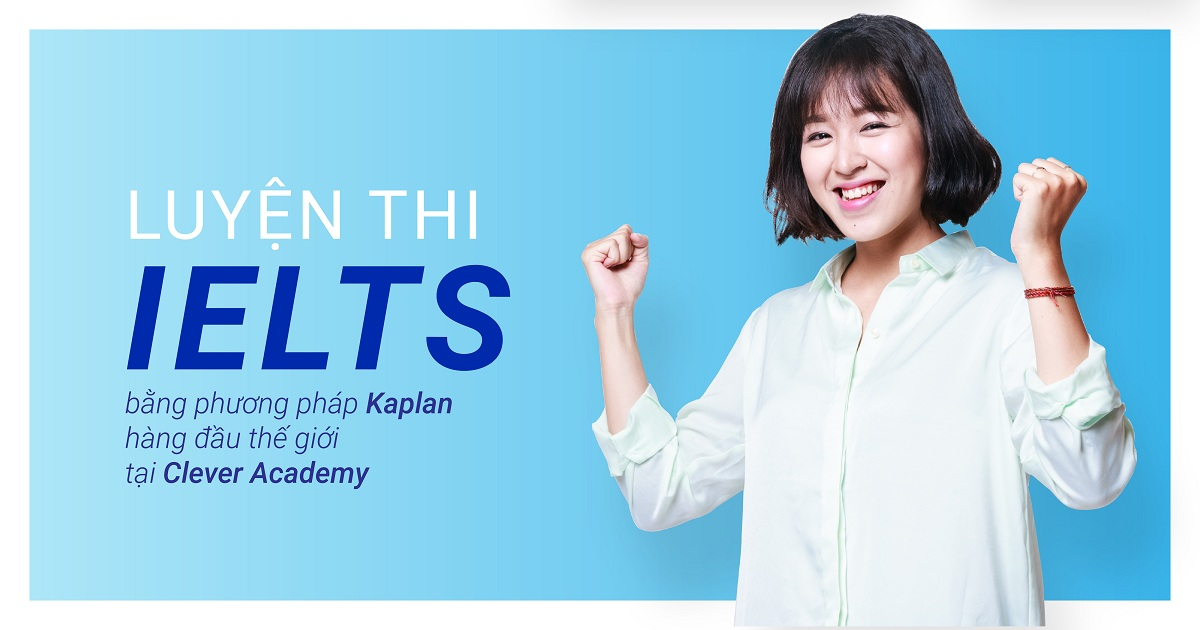 Luyen thi IELTS - Clever Academy