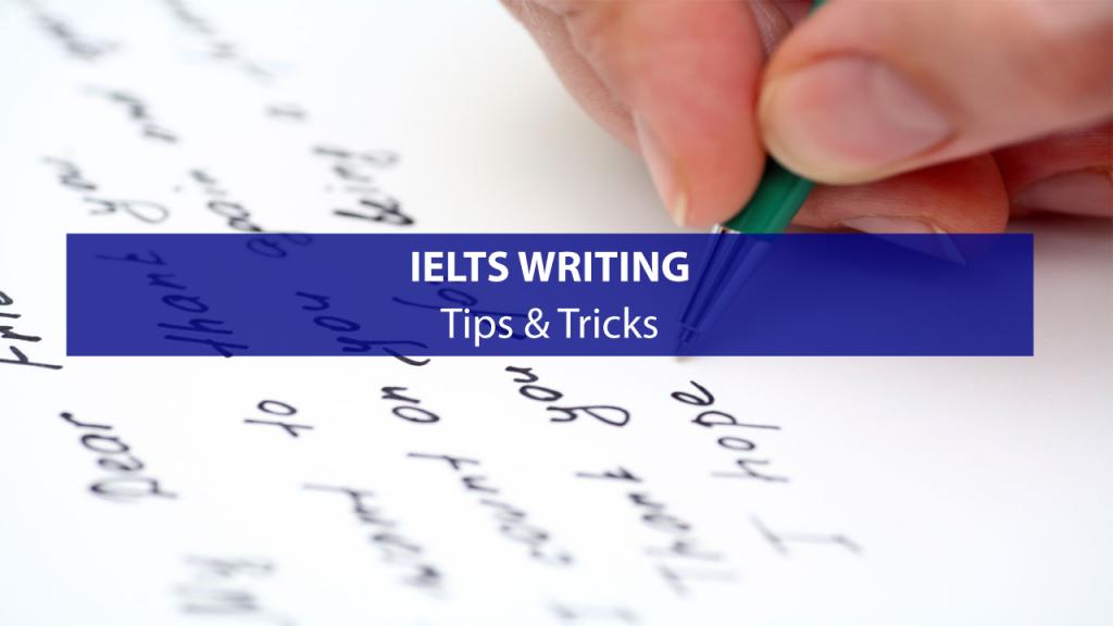 Luyện Viết IELTS: Tips and Tricks