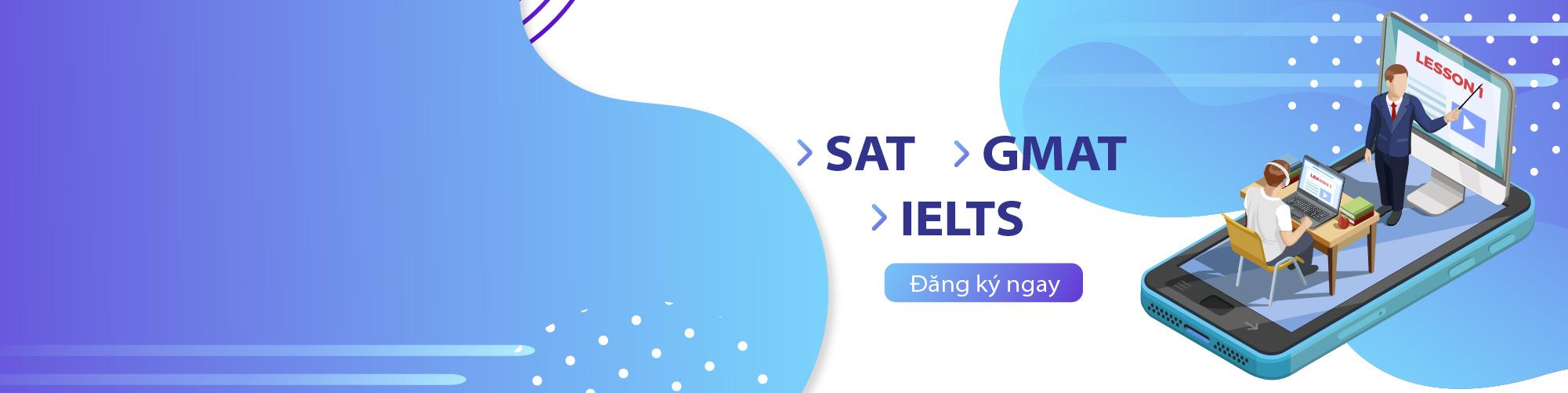 Học SAT, IELTS, GMAT trực tuyến cùng Clever Academy®