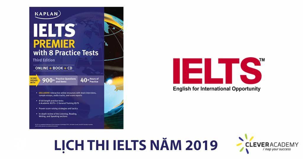 Lịch thi IELTS năm 2019