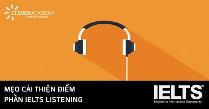 Mẹo cải thiện điểm phần IELTS Listening