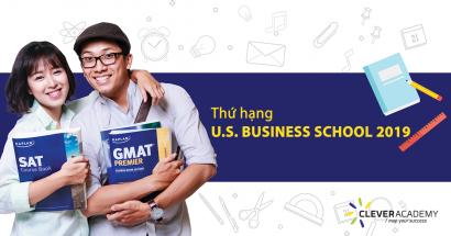 Thứ hạng 2019 các trường Business School tại Mỹ - Clever Academy