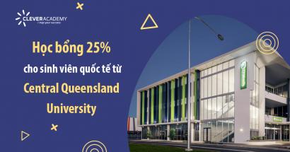 Học bổng 25% cho sinh viên quốc tế từ Central Queensland University