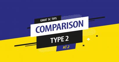 Cách làm GMAT Sentence Correction (Type 2) – Kì 2