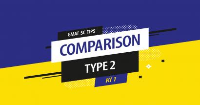 Cách làm GMAT Sentence Correction (Type 2) - Kì 1
