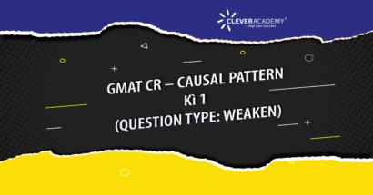 GMAT CR – CAUSAL PATTERN - Kì 1