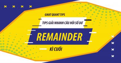 Tips giải nhanh GMAT Quant Remainder – Kì cuối