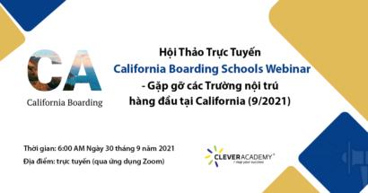 Hội Thảo Trực Tuyến: California Boarding Schools Webinar – Gặp gỡ các Trường nội trú hàng đầu tại California (9/2021)